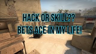 ace cs go hacks or skill d best round in my life