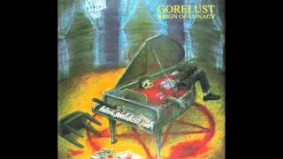 Gorelust - Indigestible Human Remains