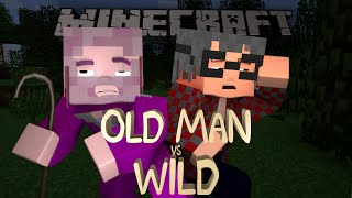 Minecraft: OLD MAN vs WILD Extended Cut