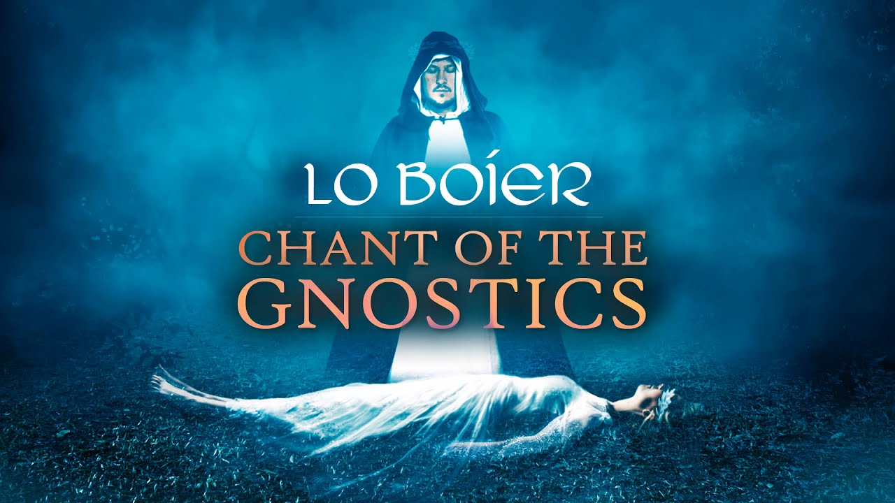 Chant of the Gnostics: Lo Boier - Cathar Music - Gnostic Chant - Gnosticism - Catharism - Le Bouvier