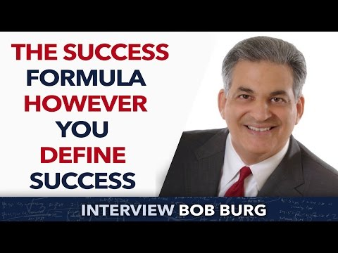 The Success Formula however you define success - Bob Burg