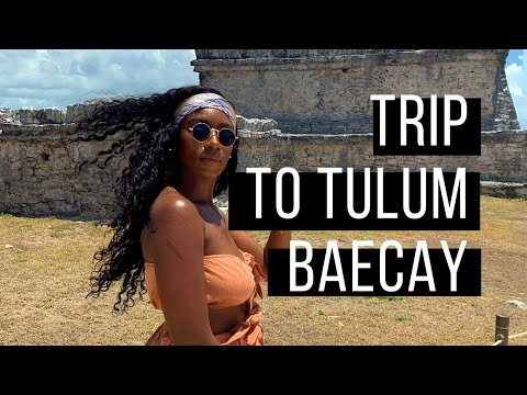 DAY 4: TRIP TO TULUM  BAECATION IN MEXICO  THEROSELOOK