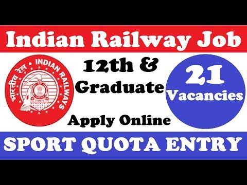 Indian Railway Recruitment 2018 | Sport quota 21 Job Vacanci