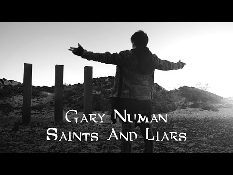 Смотреть клип Gary Numan - Saints And Liars