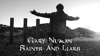 Gary Numan - Saints and Liars (Official Video)