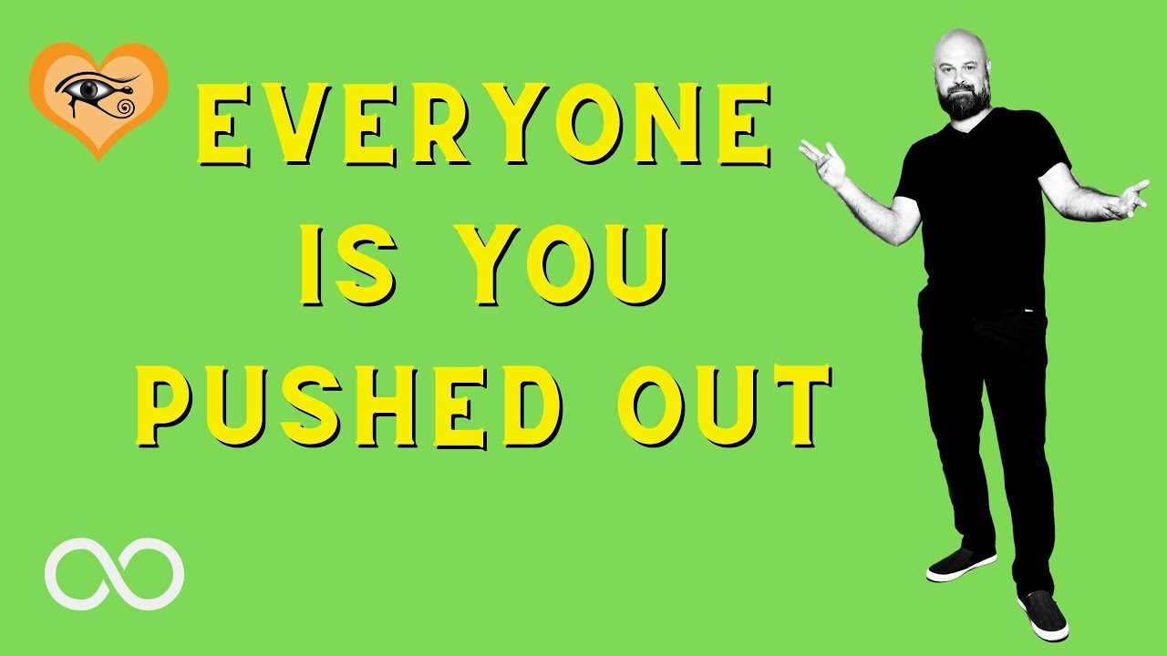 Everyone is You Pushed Out!  Understanding The Famous Words of Neville Godard (as above, so below)