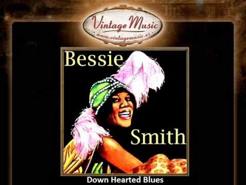 Bessie Smith -- Down Hearted Blues