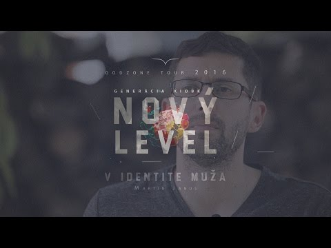Nový Level v identite muža | Martin Janus (Official)