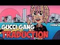 "Traduction : Lil Pump - ""Gucci Gang"""