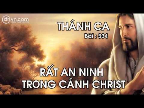 Thánh ca 334Rất an ninh trong cách ChristNhạc thánh