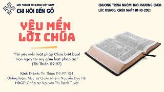 HTTL BẾN GỖ - Chương Trình Thờ Phượng Chúa - 10/10/2021