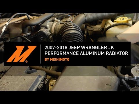 2007-2018 Jeep Wrangler JK Performance Aluminum Radiator Installation Guide By Mishimoto