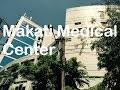 Makati Medical Center Overview Tour Amorsolo Street Legazpi Village by HourPhilippines.com