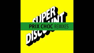 Etienne De Crecy - Prix Choc (Radio Edit - High Mix)
