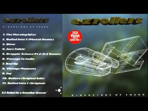 E-Z Rollers - Dimensions of Sound (1996) FULL ALBUM