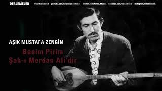 Gambar cover Aşık Mustafa Zengin - Benim Pirim Şah-ı Merdan Ali'dir [ Derlemeler © 2018 Kalan Müzik ]