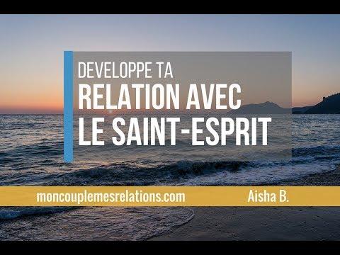 Développe ta relation avec le Saint-Esprit !!! - TRES IMPORTANT!