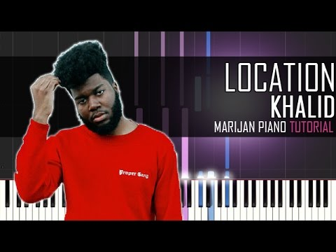 how to play khalid location piano tutorial sheets youtube. Black Bedroom Furniture Sets. Home Design Ideas
