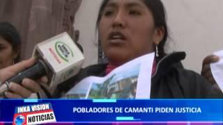 Pobladores de Camanti Quispichanchis piden justicia, ciudadano extranjero les quito sus tierras