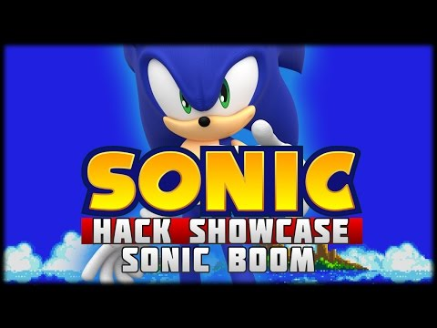 The Sonic Hack Showcase - Sonic Boom