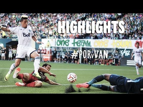HIGHLIGHTS: Portland Timbers vs Vancouver Whitecaps | June 1, 2014