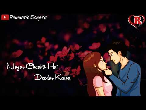 💖💖New Feeling Love Status Video💖💖 Nazar Chahti Hai Deedar Karna | Romantic Song4u