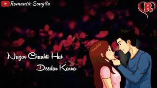 Gambar cover 💖💖New Feeling Love Status Video💖💖 Nazar Chahti Hai Deedar Karna | Romantic Song4u