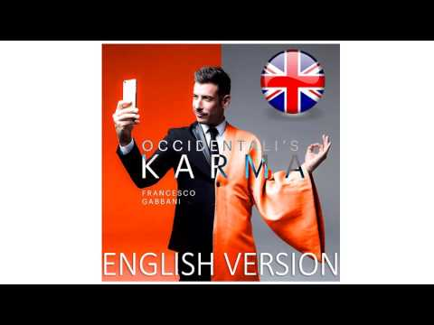 Occidentali's Karma (English Cover Version) - Francesco Gabbani EUROVISION 2017