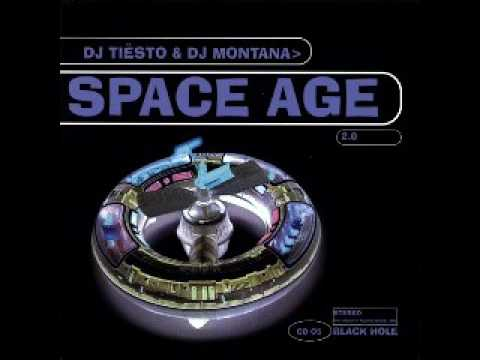Space Age 2 0 Mixed by Tiesto & Montana 1998