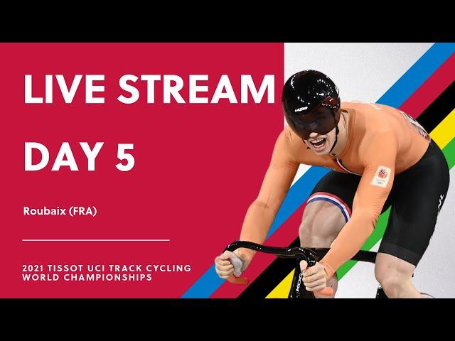 🔴 LIVE   2021 Tissot UCI Track Cycling World Championships – Day 5