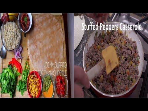Stuffed Peppers Casserole And Better Than Chipotle Burrito Badass Vegan 2 Dinner Recipes