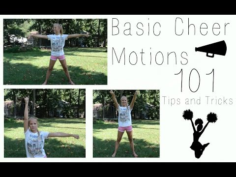 Basic Cheer Motions 101 // Tips and Tricks