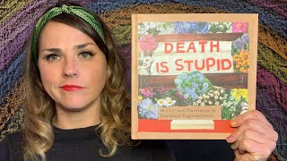 Death Is Stupid by Anastasia Higginbotham - read by Lolly Hopwood