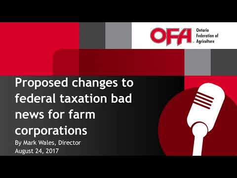 Proposed changes to federal taxation bad news for farm corporations