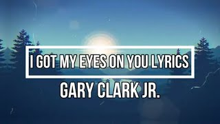 Play I Got My Eyes on You (Locked & Loaded)
