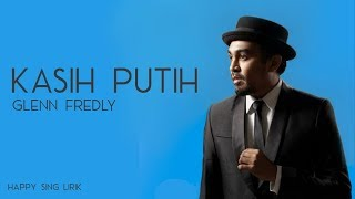 Kasih Putih Glenn Fredly MP3