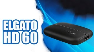 ELGATO Game Capture HD 60 - Review & Unboxing | Deutsch SiriuS