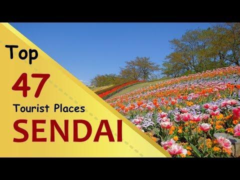 """SENDAI"" Top 47 Tourist Places | Sendai Tourism | JAPAN"