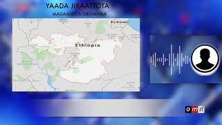 OMN: Yaada Jiraattotaa - Oromiyaa irraa