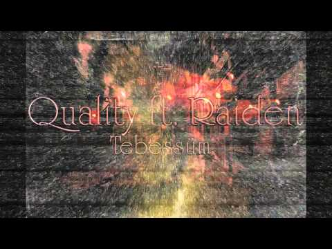 Quality ft. Raiden - Tebessüm (Lyrics)