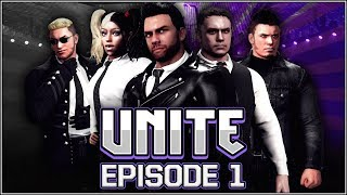 WWE 2K18 - UNITE Episode 1! (FULL STREAM)