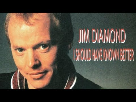 Jim Diamond - I Should Have Known Better - 80's lyrics