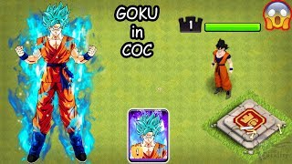 GOKU in Clash of Clans as a HERO | GOKU vs All | Dragon Ball z GOKU | COC TH-12