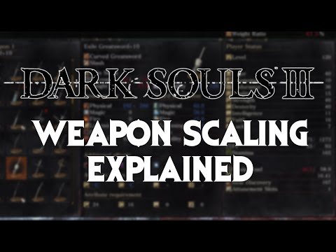 Dark Souls 3 Weapon Scaling Explained!