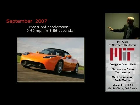 Pioneers in Clean Technology - Marc Tarpenning - Tesla Motor