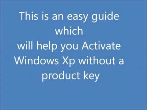How to Activate Windows Xp With No Product Key