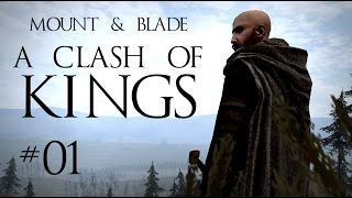 Mount & Blade: A Clash of Kings - 01 - Fire and Mud