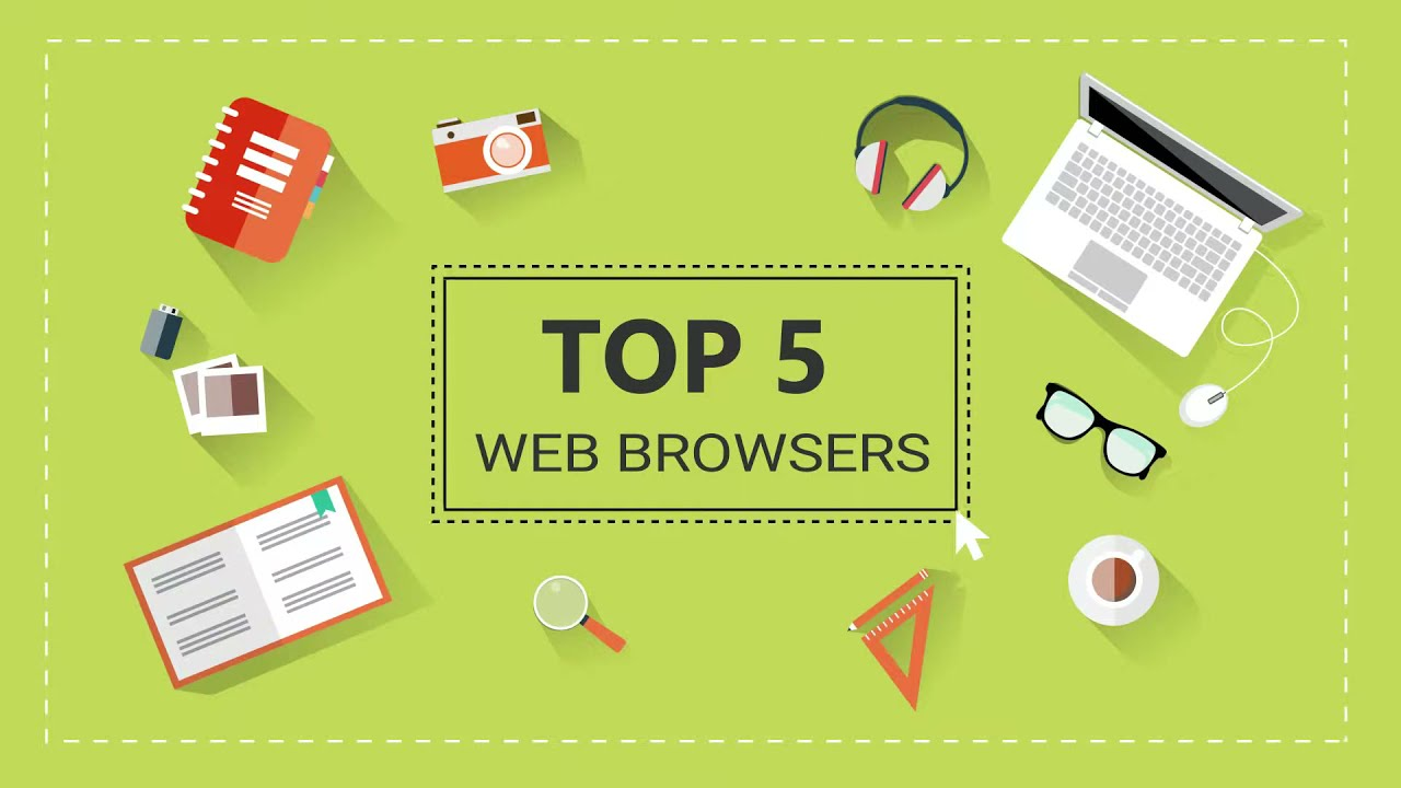 Top 5 Web Browsers For Windows 10