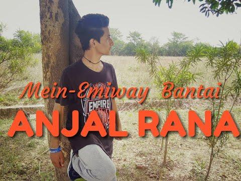 Mein-Emiway Bantai || Urban dance choreography by Anjal Rana