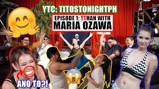EP 1: TTHAN WITH MARIA OZAWA
